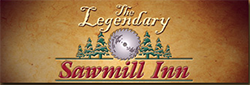 The Legendary Sawmill Inn